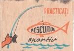 Cutie Practicati pescuitul sportiv 1970