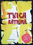 Eticheta Tuica Batrana