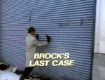 brocks last case